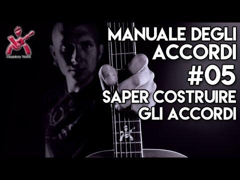 MANUALE DEGLI ACCORDI - #05 Saper costruire gli accordi... - MASSIMO VARINI