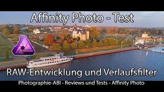 Affinity Photo - RAW Entwicklung im Adobe Lightroom Konkurenten - Test Affinity Photo - Windows