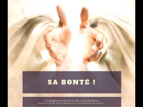 « SA BONTÉ ! »
