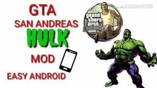 How to mod GTA sa Android hulk skin 100% working