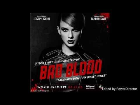 Taylor Swift - Bad Blood ft. Kendrick Lamar remix