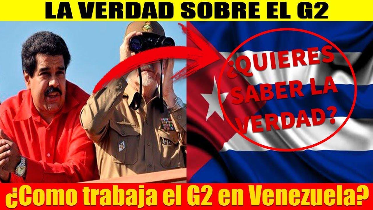 LA VERDAD #SINCENSURA! Como trabaja el G2 Cubano en Venezuela ...
