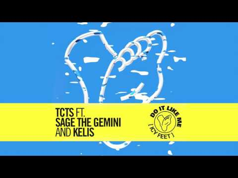 TCTS - Do It Like Me (Icy Feet) feat. Sage The Gemini & Kelis (Cover Art) [Ultra Music]