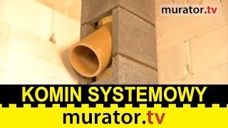 Jak wybrać i wybudować komin systemowy? - WYBÓR NA 5