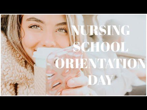 NURSING SCHOOL ORIENTATION DAY