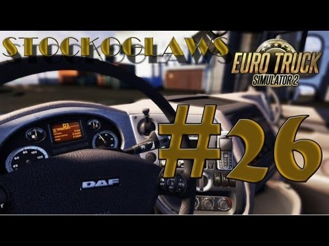 Lets Play Euro Truck Simulator 2 - Ep 26 (Off to  London !)