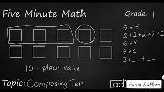 1st Grade Math Composing Ten