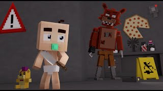 Minecraft WHO S YOUR DADDY BEB ANIMATRONIC FIVE NIGHTS AT FREDDY S