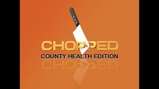 CHOPPED -  COUNTY HEALTH PROJECT