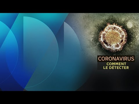 Comment détecter le coronavirus