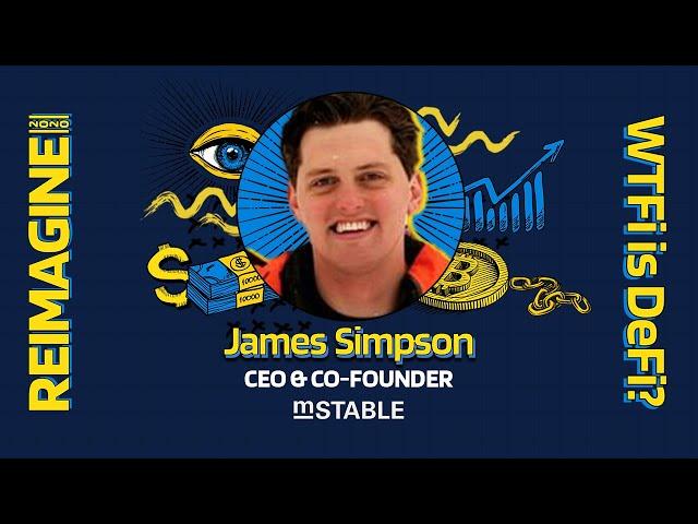 REIMAGINE 2020 v3.0 - James Simpson - mStable - MUSD