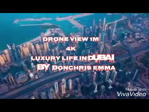 Luxury Life in Dubai-By Drone  View[4k]