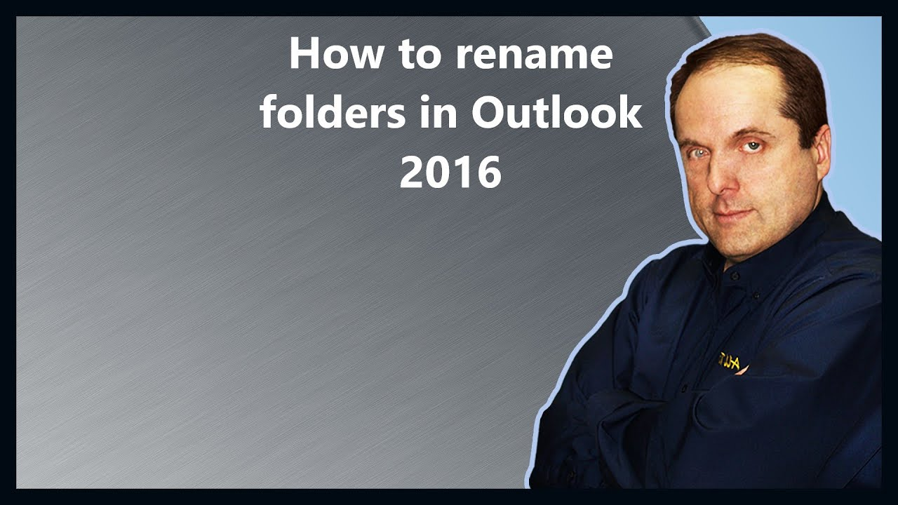 How To Rename Folders In Outlook 2016 Youtube