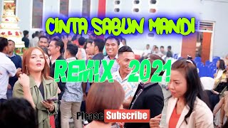 CINTA SABUN MANDI - NEW VERSION - LOPEEZ LAMAHORA REMIX [ 2021 ]