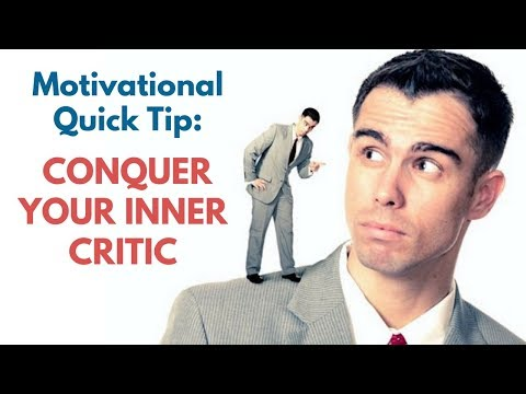 Self Doubt Motivational Quick Tip: Conquer Your Critical Inner Voice