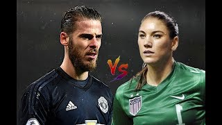 David De Gea vs Hope Solo - INSANE SAVES | 2013 - 2018 || HD