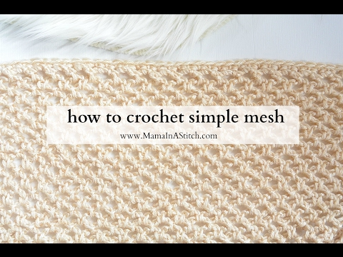 How To Crochet Simple Mesh Two Ways