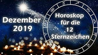 Horoskop Dezember 2019 für die 12 Sternzeichen