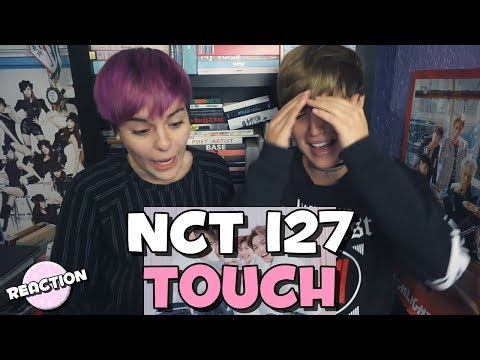 NCT 127 (엔시티 127) - TOUCH ★ MV REACTION