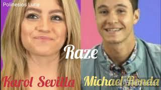 Karol Sevilla Vs Michael Ronda | Raze