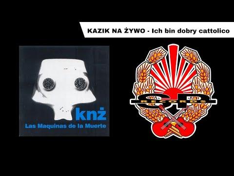 KAZIK NA ŻYWO - Ich bin dobry cattolico [OFFICIAL AUDIO] music