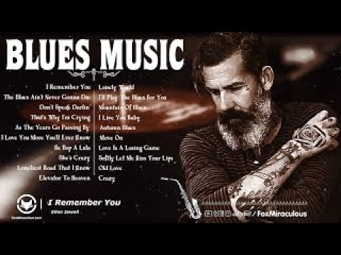 Blues Music - The Best Blues Songs Of All Time - Top Chicago Blues music