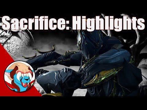Warframe - The Sacrifice Highlights