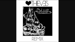 Eyes On Fire (Love Thieves Cali Remix) - Blue Foundation