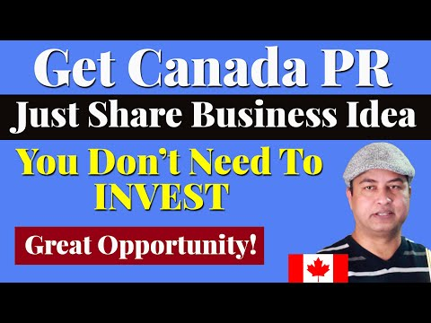 HOW TO START A BUSINESS IN CANADA BY FOREIGNERS? Start Up Visa Program