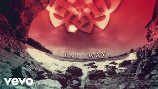 Breaking Benjamin - Far Away (Official Lyric Video) ft. Scooter Ward