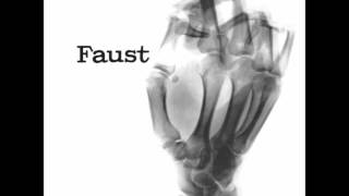 Faust - Why Don