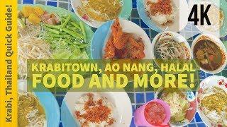 The Krabi Quick Guide | Halal Food & Ao Nang Preview | Travel Thailand | 4K