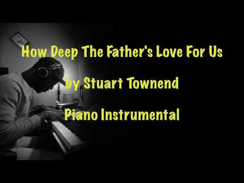 How Deep The Fathers Love For Us Keyboard chords by Stuart Townend ...