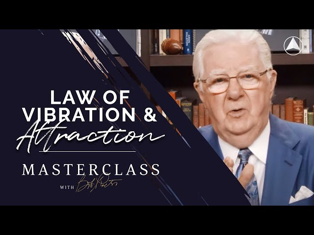 Law of Vibration & Attraction  | Bob Proctor Masterclass Exclusive Preview