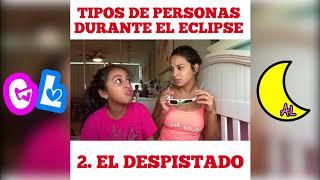 Adriana Luna- Tipos de Personas Viendo El Eclipse Solar.