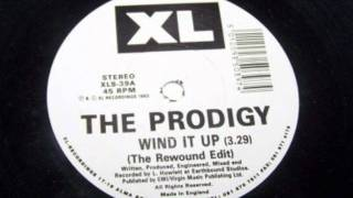 THE PRODIGY - WIND IT UP (THE REWOUND)