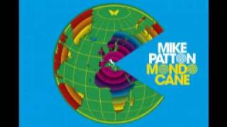 Mike Patton - Mondo Cane ( 2010) 06 - Urlo Negro