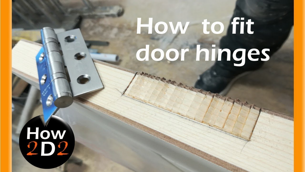 Door Hinges Installation How To Fit Door Hinges How To