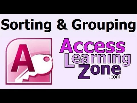 Sorting and Grouping in Microsoft Access Reports