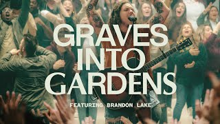 Graves Into Gardens ft. Brandon Lake | Live | Elevation Worship