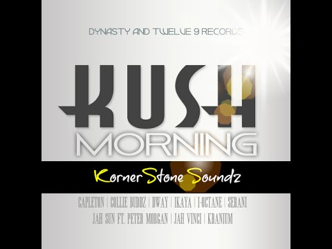 Kush Morning Riddim Mix