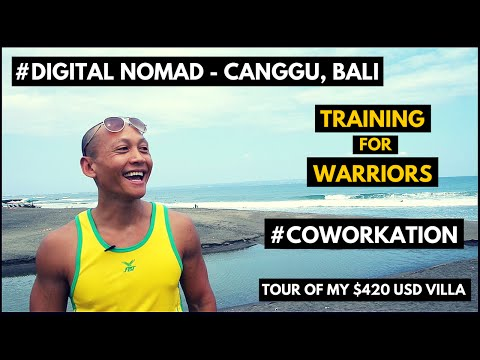 Digital Nomad Life Vlog -  Canggu, Bali - Training For Warriors, Coworkation, My Villa Tour