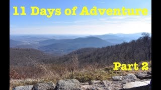 Shenandoah River State Park & Shenandoah National Park - 11 Days Of Adventure  Part 2
