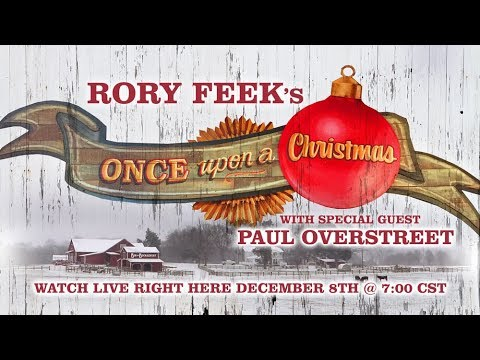 """Rory Feek's """"Once Upon A Christmas"""" with special guest Paul Overstreet"""