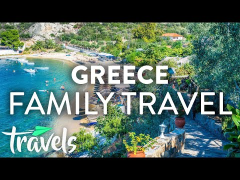 Greece's Best Destinations For Family Travel (2019) | MojoTravels