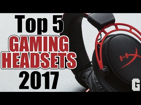 TOP 5 Gaming Headsets of 2017