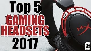 Video TOP 5 Gaming Headsets of 2017 download MP3, 3GP, MP4, WEBM, AVI, FLV Juli 2018