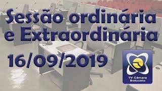 Sessão ordinária e extraordinária 16/09/2019