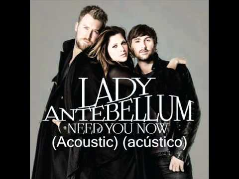Lady Antebellum - Need you now  Acoustic - acústico