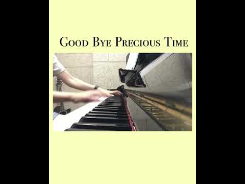 SHERBET CLOCK シャーベットクロック - Goodbye Precious Time 【Piano Cover By Angel Hong】